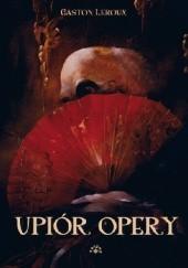 Okładka książki Upiór Opery Gaston Leroux