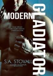 Okładka książki Modern Gladiator S. A. Stovall