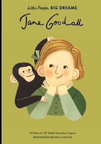 Okładka książki Jane Goodall Beatrice Cerocchi,Maria Isabel Sanchez Vegara
