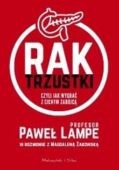 Okładka książki Rak trzustki, czyli jak wygrać z cichym zabójcą Magdalena Żakowska,Paweł Lampe