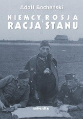 Okładka książki Niemcy,  Rosja i  Racja Stanu. Wybór pism 1926 - 1939 Adolf Bocheński