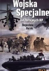Okładka książki Wojska specjalne Sił Zbrojnych RP Bogusław Pacek