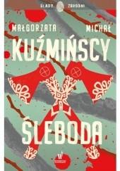 Okładka książki Śleboda Małgorzata Fugiel-Kuźmińska,Michał Kuźmiński