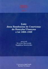 Okładka książki Listy Jana Baudouina de Courtenay do Henryka Ułaszyna z lat 1898-1929