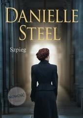 Okładka książki Szpieg Danielle Steel