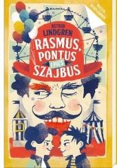 Okładka książki Rasmus, Pontus i pies Szajbus Astrid Lindgren