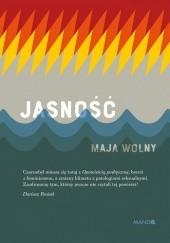 Okładka książki Jasność Maja Wolny