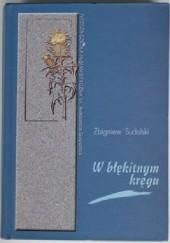 Okładka książki W błękitnym kręgu. Opowieść o Elizie z Branickich Krasińskiej i jej środowisku