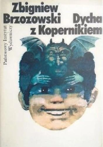 Okładka książki Dycha z Kopernikiem Zbigniew Belina Brzozowski