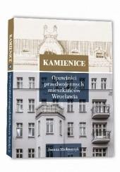 Okładka książki Kamienice 2. Opowieści przedwojennych mieszkańców Wrocławia Joanna Mielewczyk