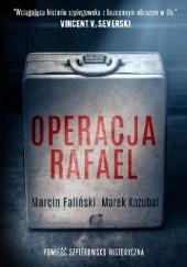 Okładka książki Operacja Rafael Marcin Faliński,Marek Kozubal