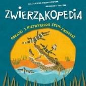 Okładka książki Zwierzakopedia. Obrazki z niezwykłego życia zwierząt Agnieszka Frączek,Jola Richter-Magnuszewska