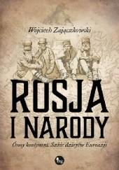Okładka książki Rosja i narody. Ósmy kontynent. Szkic dziejów Eurazji Wojciech Zajączkowski