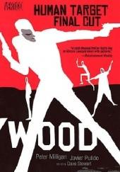 Okładka książki Human Target- Final Cut Peter Milligan,Dave Stewart,Javier Pulido
