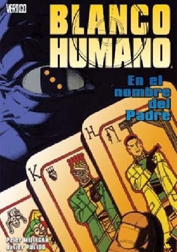 Okładka książki Human Target- En el nombre del Padre Cliff Chiang,Peter Milligan,Javier Pulido