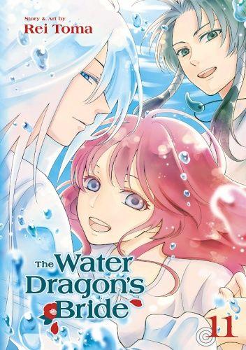Okładka książki The Water Dragon's Bride, Vol. 11 Rei Toma