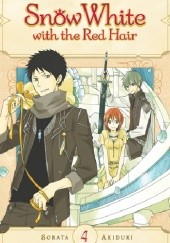 Okładka książki Snow White with the Red Hair, Vol. 4 Sorata Akizuki