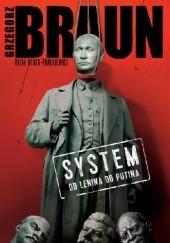 Okładka książki System. Od Lenina do Putina Grzegorz Braun,Rafał Otoka-Frąckiewicz