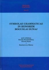 Okładka książki Symbolae Grammaticae in honorem Boguslai Dunaj Renata Przybylska,Kazimierz Sikora,Józef Kąś