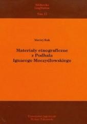 Okładka książki Materiały etnograficzne z Podhala Ignacego Moczydłowskiego Maciej Rak