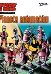 Okładka książki Kajtek i Koko w kosmosie Tom 4 Planeta automatów Janusz Christa