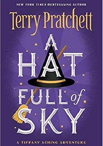 Okładka książki A Hat Full of Sky Terry Pratchett