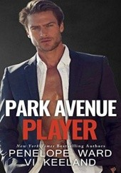 Okładka książki Park Avenue Player Vi Keeland,Penelope Ward