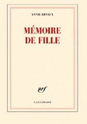 Okładka książki Mémoire de fille Annie Ernaux
