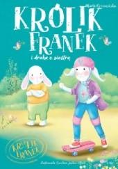 Okładka książki Królik Franek i draka z siostrą