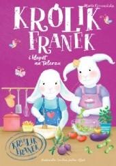 Okładka książki Królik Franek i kłopot na talerzu