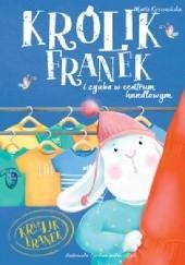 Okładka książki Królik Franek i zguba w centrum handlowym