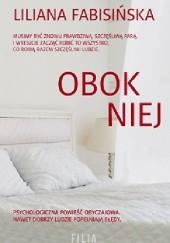 Okładka książki Obok niej Liliana Fabisińska