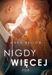 Okładka książki Nigdy więcej Anna Bellon