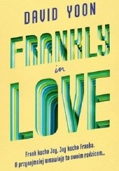 Okładka książki Frankly in Love David Yoon