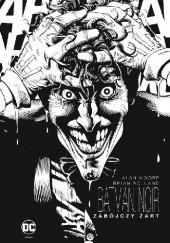 Okładka książki Batman Noir- Zabójczy Żart Alan Moore,Brian Bolland