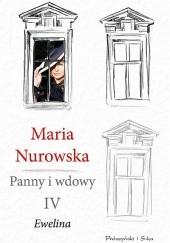 Okładka książki Panny i wdowy. Ewelina Maria Nurowska