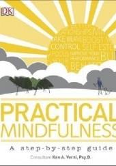 Okładka książki Practical Mindfulness: A step-by-step guide DK