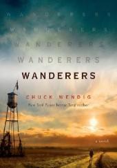 Okładka książki Wanderers Chuck Wendig