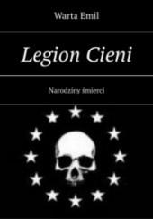 Okładka książki Legion Cieni: Narodziny śmierci Emil Warta