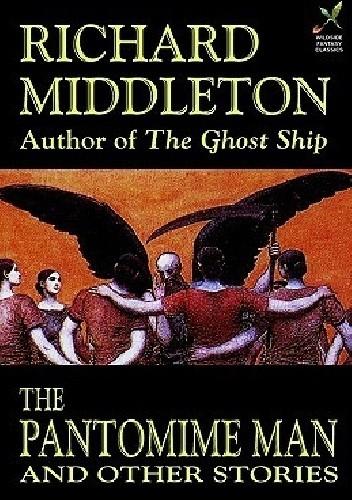 Okładka książki The Pantomime Man and Others Richard Barham Middleton