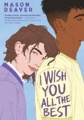 Okładka książki I wish you all the best Mason Deaver