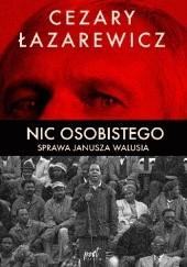 Okładka książki Nic osobistego. Sprawa Janusza Walusia Cezary Łazarewicz