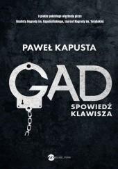 Okładka książki Gad. Spowiedź klawisza Paweł Kapusta