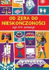 Okładka książki Od zera do nieskończoności czyli triki matematyki
