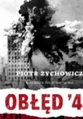 Okładka książki Obłęd 44 Piotr Zychowicz