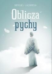 Okładka książki Oblicza pychy Siergiej Łazariew