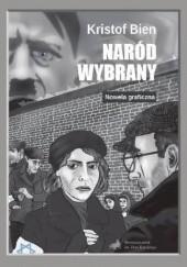 Okładka książki Naród wybrany. Nowela graficzna Kristof Bien
