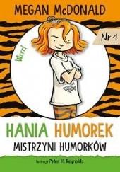 Okładka książki Hania Humorek. Mistrzyni humorków Megan McDonald