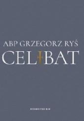 Okładka książki Celibat Grzegorz Ryś