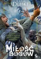 Okładka książki Miłość bogów Rafał Dębski
